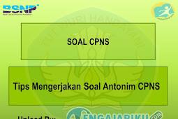Tips Mengerjakan Soal Antonim CPNS