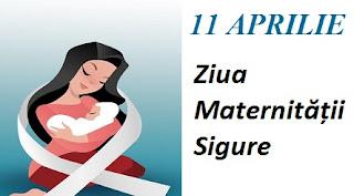 11 aprilie: Ziua Maternității Sigure