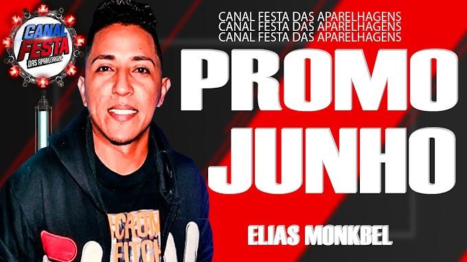 ELIAS MONKBEL PROMOCIONAL JUNHO 2021