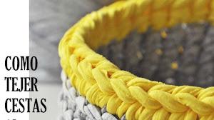 Aprende a tejer Cestas Crochet en Trapillo ~ Totora / Tutorial