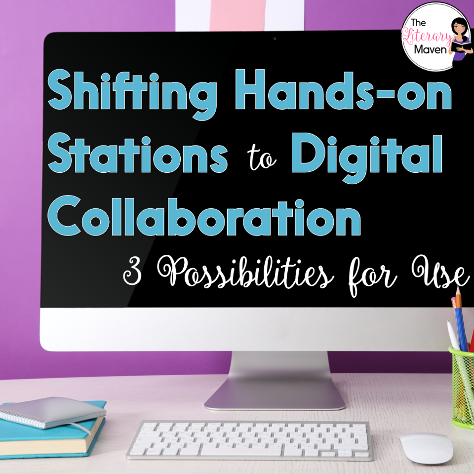 Activities that were once hands-on are now digital with three possibilities for collaboration: small group lessons, partner work, or peer review.