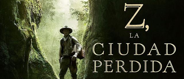 cartel promocional de Z, la ciudad perdida (2017), con Charlie Hunnam y dirigida por James Gray