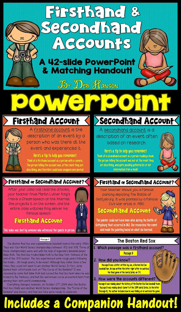 Use this PowerPoint to teach your students to differentiate between firsthand and secondhand accounts.