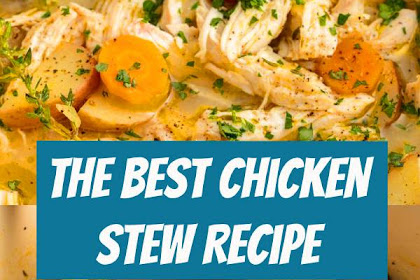 The Best Chicken Stew Recipe #chicken #stew #soup #comfortfood