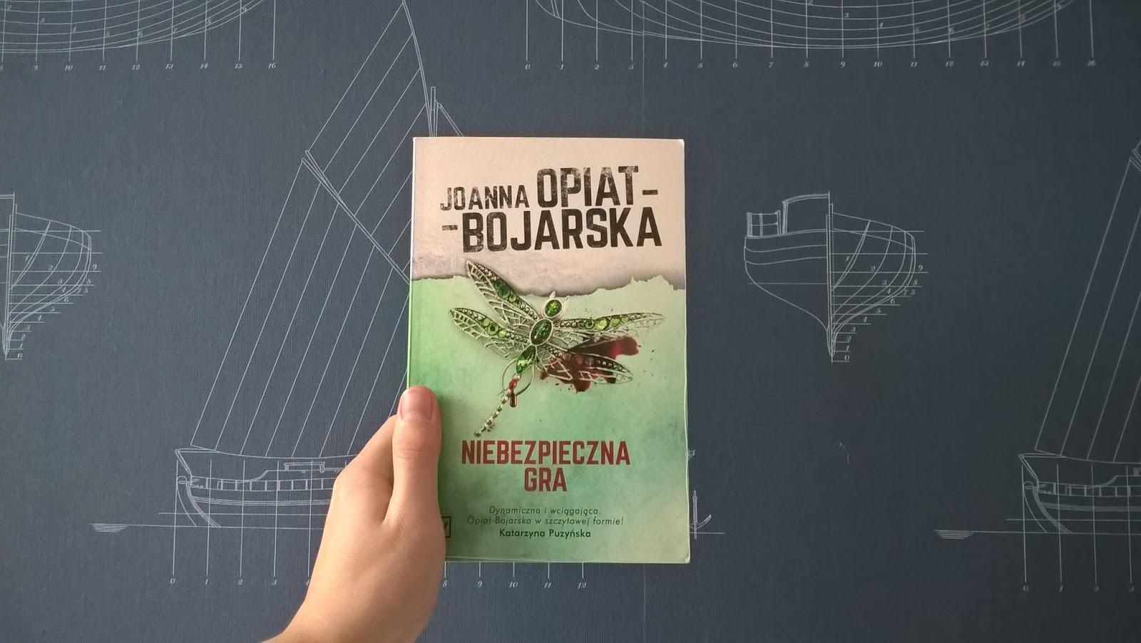 """Recenzja #9 """"Niebezpieczna gra"""" -  Joanna Opiat - Bojarska"""