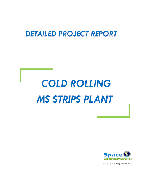 Project Report on Cold Rolling MS Strips Plant