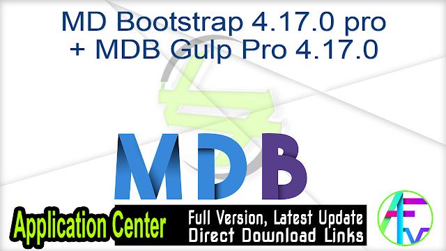 MD Bootstrap 4.17.0 pro + MDB Gulp Pro 4.17.0