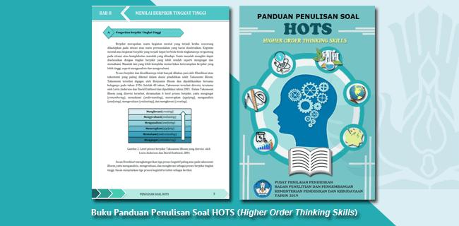 Buku Panduan Penulisan Soal HOTS (Higher Order Thinking Skills) untuk SD SMP SMAK