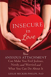 http://www.amazon.com/Insecure-Love-Anxious-Attachment-Jealous/dp/1608828158/ref=sr_1_1?ie=UTF8&qid=1454152391&sr=8-1&keywords=insecure+in+love
