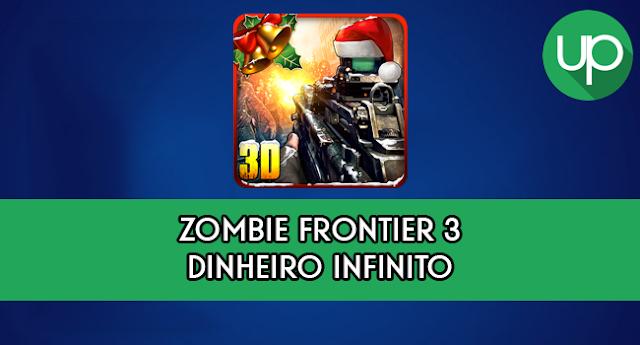 Zombie Frontier 3 MOD APK dinheiro infinito donwload