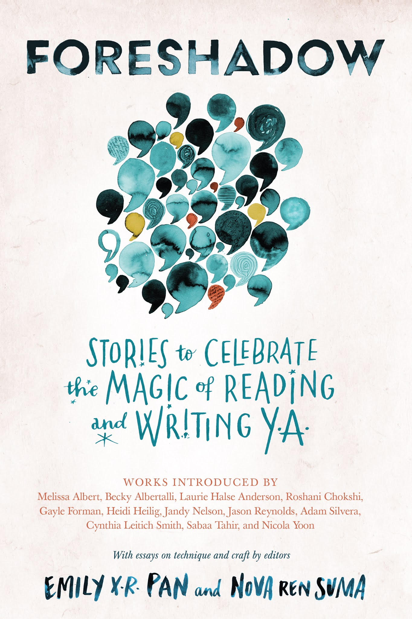 Foreshadow: Stories to Celebrate the Magic of Reading and Writing YA edited by Emily X.R. Pan and Nova Ren Suma