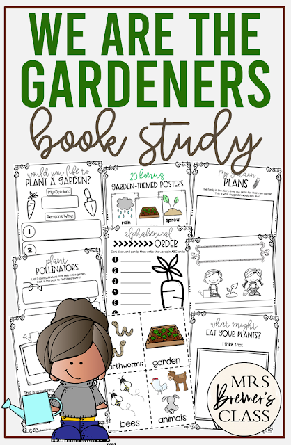 We Are the Gardeners book study activities unit with Common Core aligned literacy companion activities for Kindergarten and First Grade