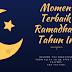 Momen Terbaik Bersama Ramadhan