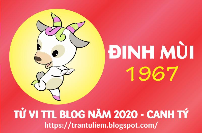 TỬ VI TUỔI ĐINH MÙI 1967 NĂM 2020