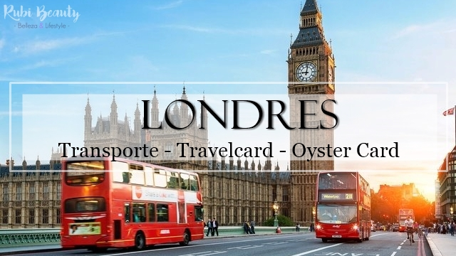 londres london transporte oyster card travelcard metro bus underground