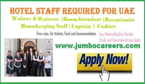 Freshers jobs in UAE, Urgent hotel jobs in UAE June 2018,