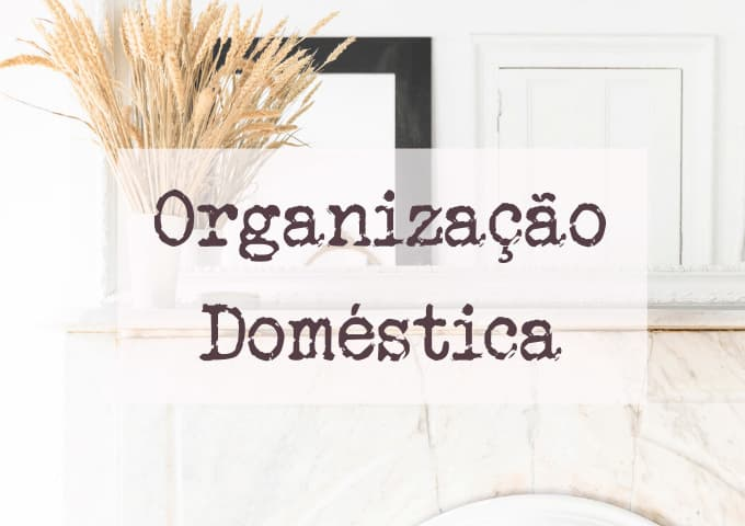 organização doméstica