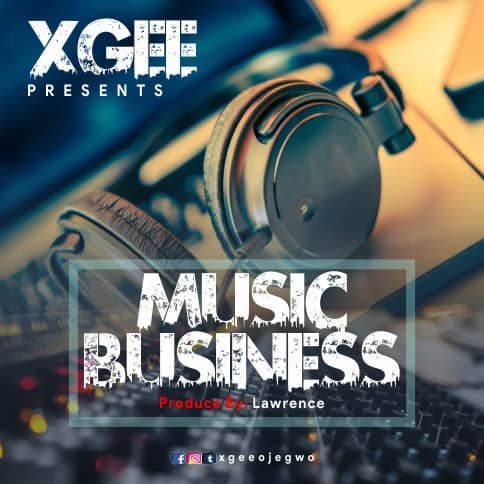 [Music] XGEE - Music Business
