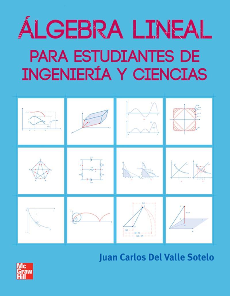Álgebra Lineal – Juan Carlos Del Valle Sotelo