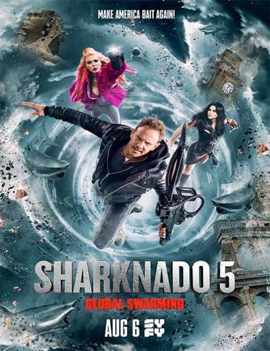 Ver Sharknado 5: Global Swarming (2017) Online