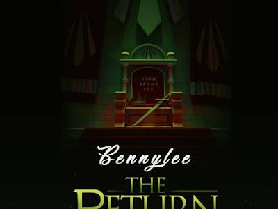 DOWNLOAD MP3: Bennylee - The Return