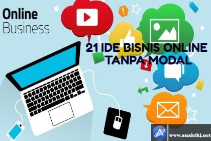 21 Ide Bisnis Online Tanpa Modal Yang Menguntungkan