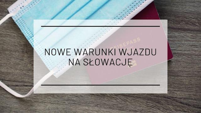 Nowe warunki wjazdu na Słowację [od 19.07.2021]