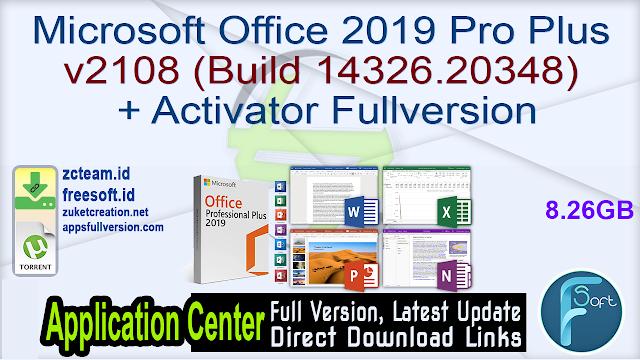 Microsoft Office 2019 Pro Plus v2108 (Build 14326.20348) + Activator Fullversion