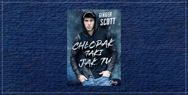 Ginger Scott - Chłopak taki jak ty || Przedpremierowo