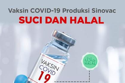 MUI Tetapkan Vaksin COVID-19 Produksi Sinovac Halal dan Suci