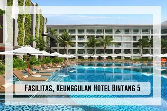 Fasilitas, Pelayanan Hotel Bintang 5