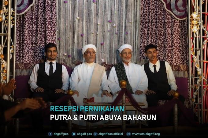 Resepsi Pernikahan Putra & Putri Abuya  Al-Habib Abdullah bin Muhammad Baharun
