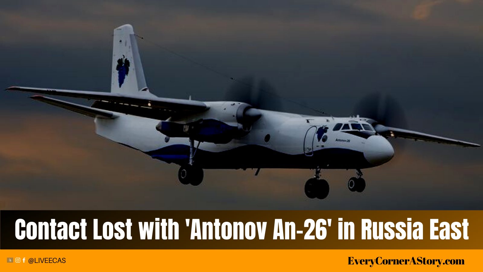 Contact Lost with an aircraft carrying 29 passengers in Russia's FarEast Region
