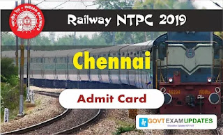 RRB NTPC Chennai Admit Card 2019