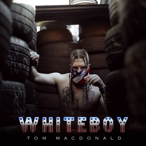 Whiteboy - Tom MacDonald - Song Download/Listen MP3