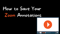 How to Save Your Zoom Meeting Annotations