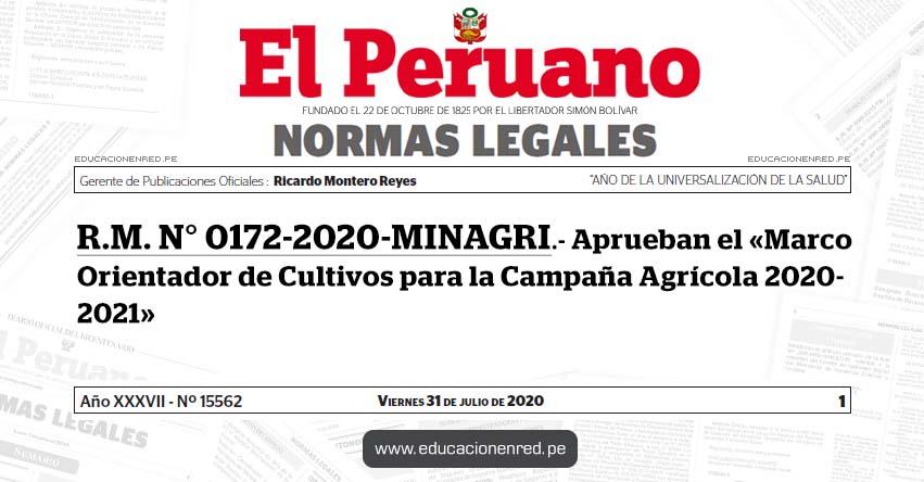 R. M. N° 0172-2020-MINAGRI.- Aprueban el «Marco Orientador de Cultivos para la Campaña Agrícola 2020- 2021»