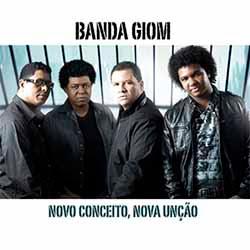 CD Novo Conceito, Nova Unção - Banda Gion