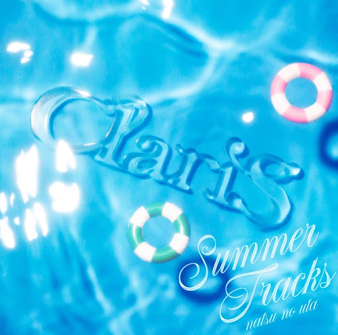 ClariS - Summer Delay