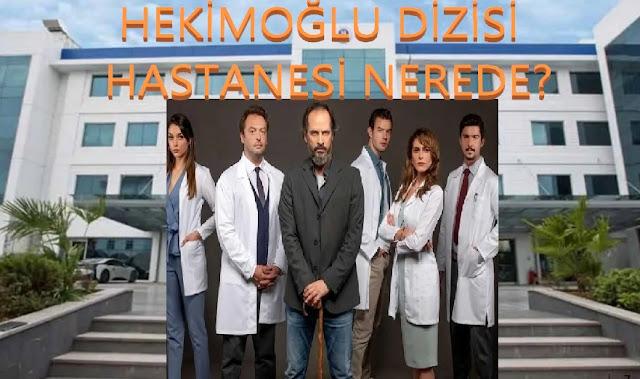 , Hekimoğlu Dizisi Valide Atik Hastanesi Nerede