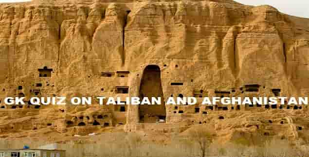 Quiz on Afghanistan and Taliban