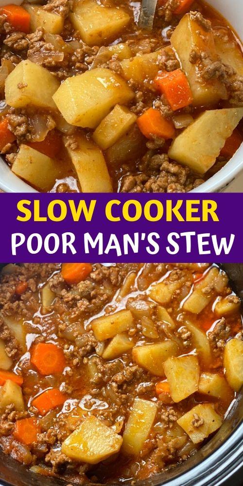 The Best Slow Cooker Poor Man's Stew