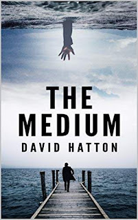 The Medium - a murder mystery thriller book promotion David Hatton