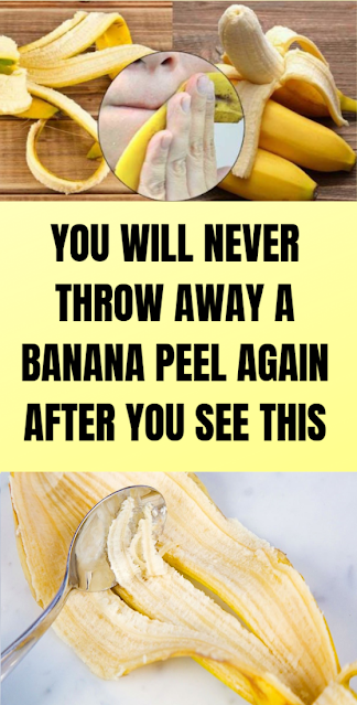 You Will Never Throw Away a Banana Peel Again After You See This !