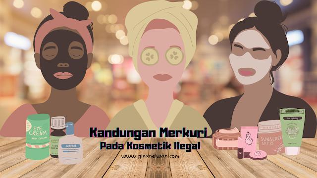 Bahaya Merkuri Pada Kosmetik