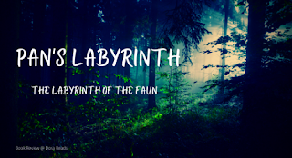 'Pan's Labyrinth: The Labyrinth of the Faun' with spooky dark forest background