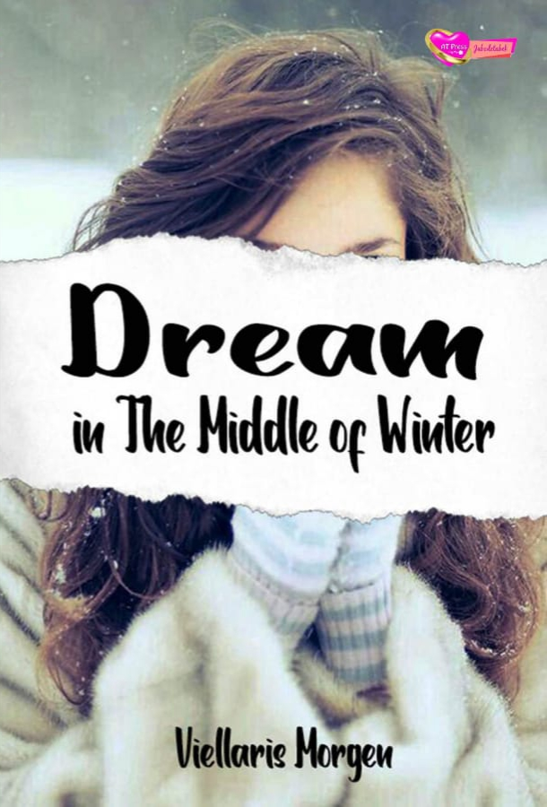 Novel : Dream in The Middle of Winter