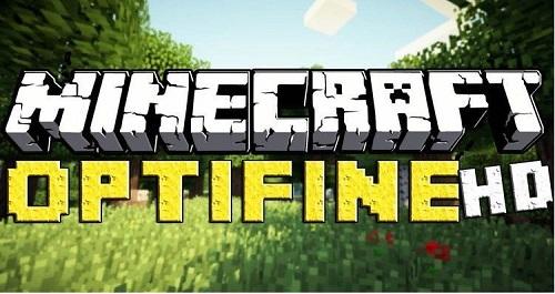 Optifine HD là 1 bản hack luôn luôn phải có cho những ai muốn có 1 Khả năng Minecraft mềm mại hơn