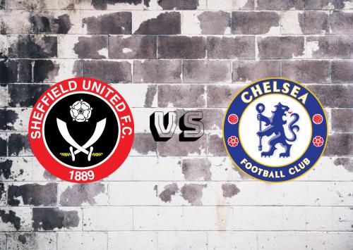 Sheffield United vs Chelsea  Resumen y Partido Completo
