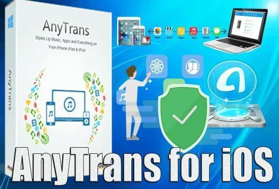 تحميل برنامج AnyTrans for iOS عملاق نقل الملفات من الكمبيوتر إلى هواتف الايفون نسخة مفعلة